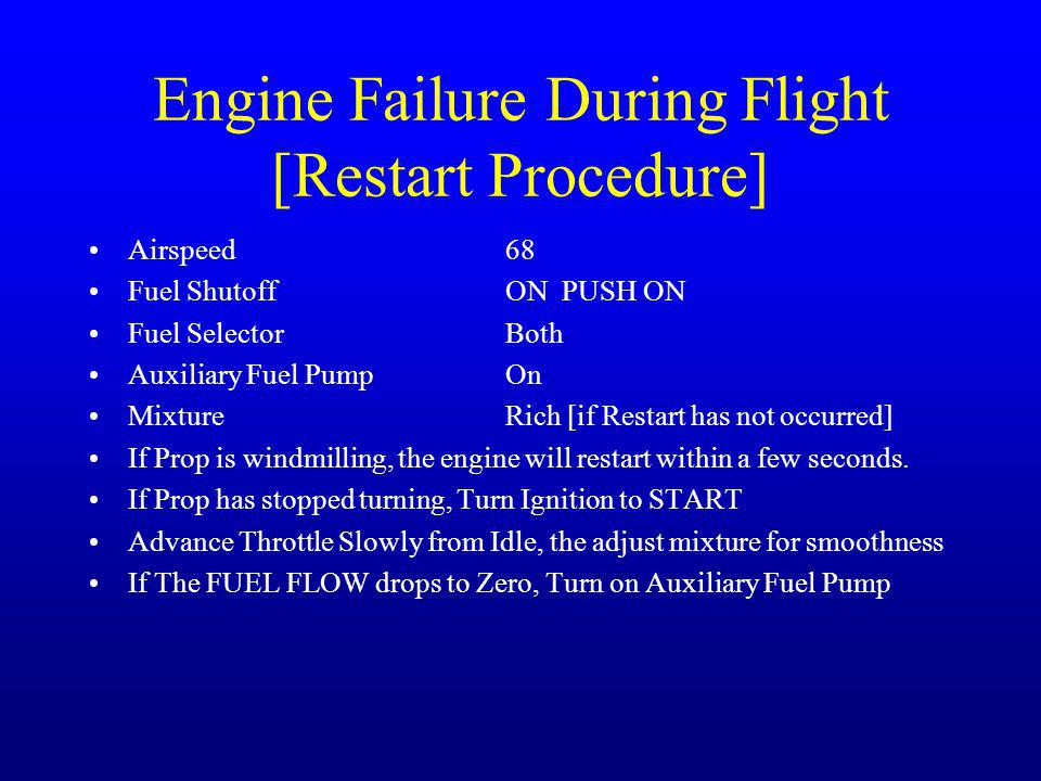 Engine Failure During Flight [Restart Procedure]
